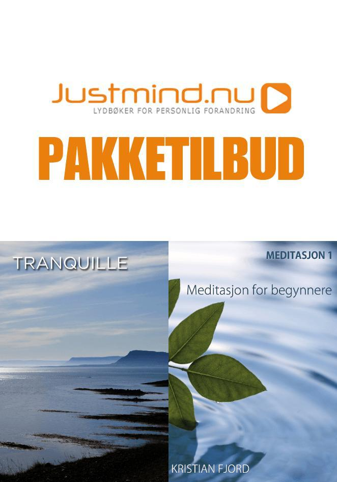 Meditasjon 1 + Tranquille (Pakketilbud)