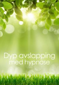 Dyp avslapping med hypnose